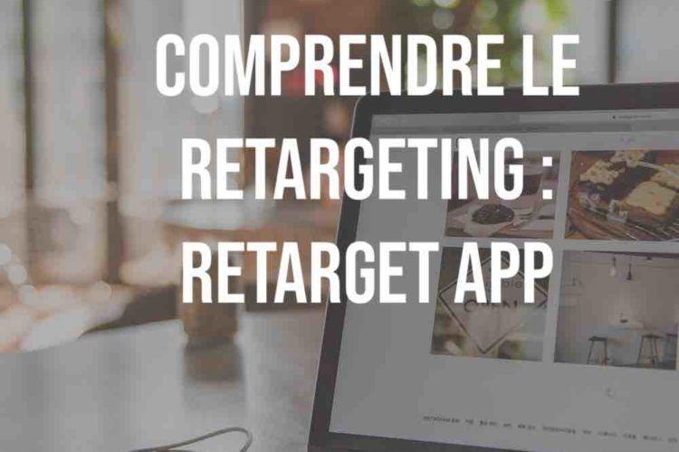 Retargeting avec Retarget app