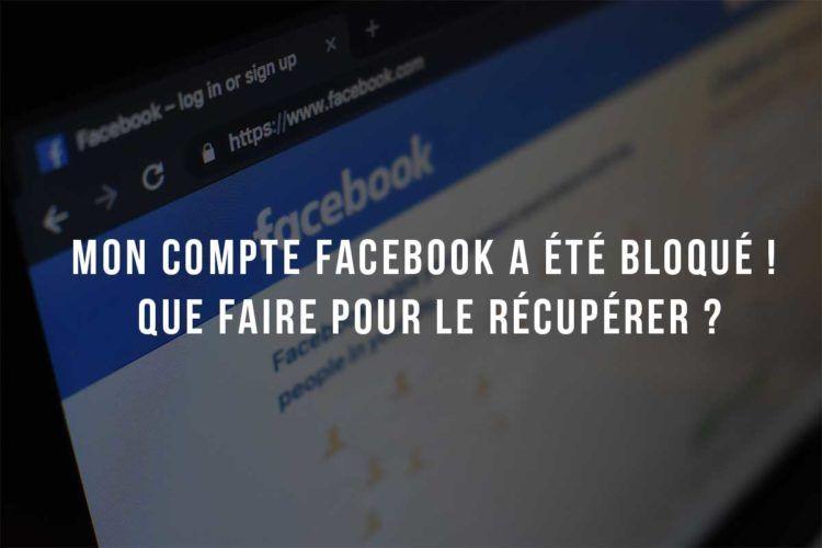 Compte facebook bloqué