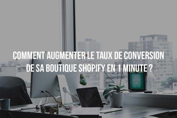 Vous voulez devenir riche dans le domaine de l'E-commerce ? Voici un guide qui va augmenter le Taux de Conversion de votre boutique Shopify.