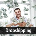 Comment devenir riche avec le Dropshipping